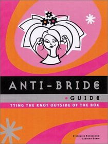 The Anti-Bride Guide book